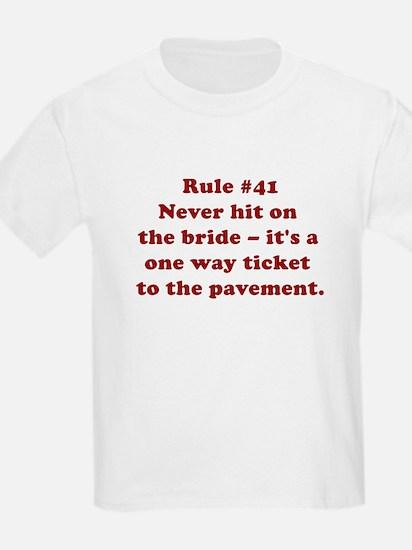 Rule #41 T-Shirt