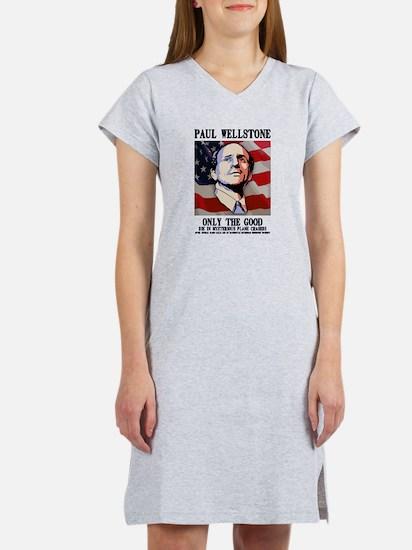 Wellstone - Only the Good Women's Nightshirt