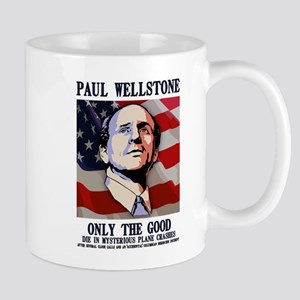 Wellstone - Only the Good Mug