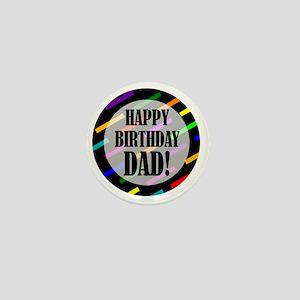 Happy Birthday For Dad Mini Button