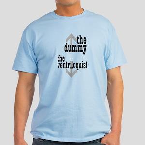 Dummy/Ventriloquist Mature Humor Light T-Shirt