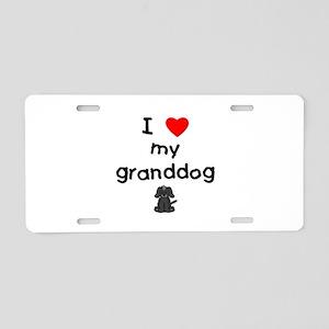 I love my granddog (4) Aluminum License Plate