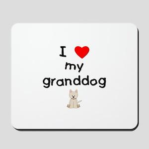 I love my granddog (westie) Mousepad