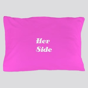 Her Side/His Side Pillow Case