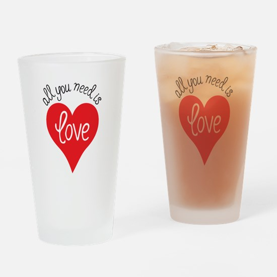 all you need is love Drinking Glass
