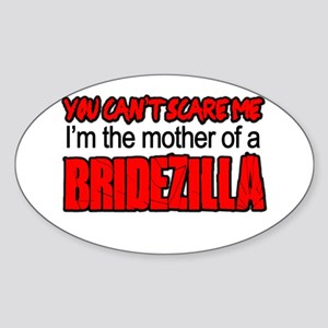 Mother of Bridezilla Cant Scare Me Sticker