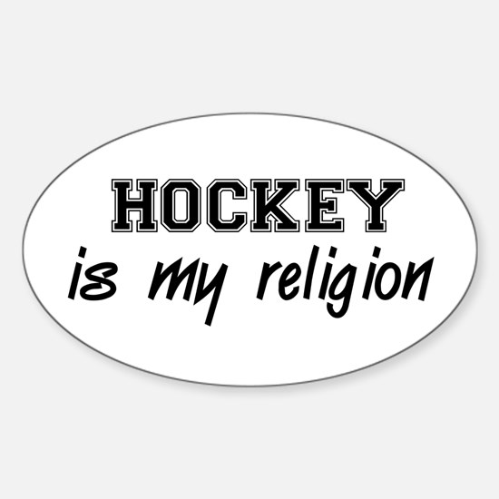 Hockey Is My Religion Oval Decal