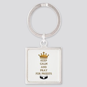 KEEP CALM AND PRAY FOR PRIESTS Square Keychain