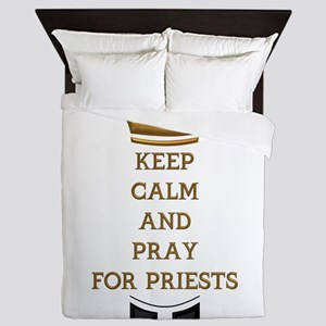 KEEP CALM AND PRAY FOR PRIESTS Queen Duvet