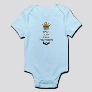 KEEP CALM AND PRAY FOR PRIESTS Infant Bodysuit