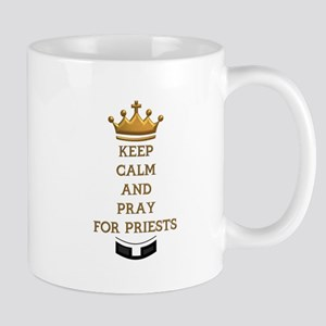 KEEP CALM AND PRAY FOR PRIESTS Mug