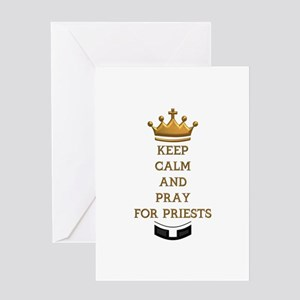 KEEP CALM AND PRAY FOR PRIESTS Greeting Card