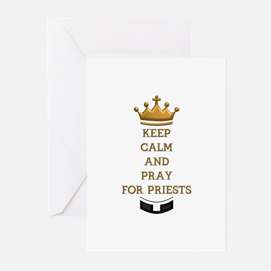 KEEP CALM AND PRAY FOR PRIESTS Greeting Cards (Pk