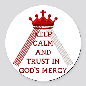 KEEP CALM AND TRUST IN GOD'S MERCY Round Car Magne