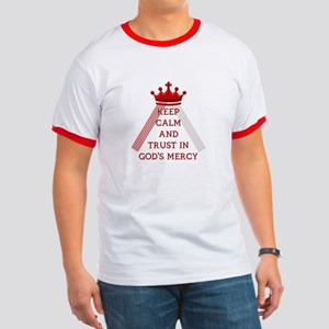 KEEP CALM AND TRUST IN GOD'S MERCY Ringer T