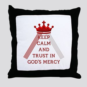 KEEP CALM AND TRUST IN GOD'S MERCY Throw Pillow