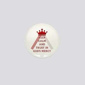 KEEP CALM AND TRUST IN GOD'S MERCY Mini Button
