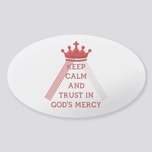 KEEP CALM AND TRUST IN GOD'S MERCY Sticker (Oval)