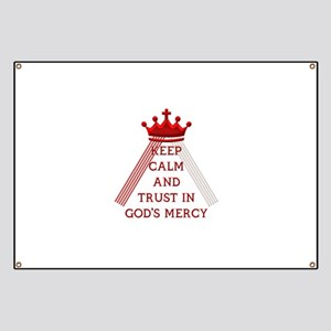 KEEP CALM AND TRUST IN GOD'S MERCY Banner