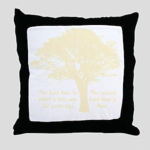 Plant a Tree Now Throw Pillow