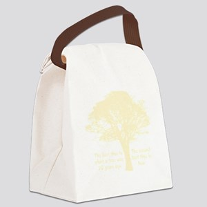 Plant a Tree Now Canvas Lunch Bag