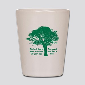 Plant a Tree Now Shot Glass