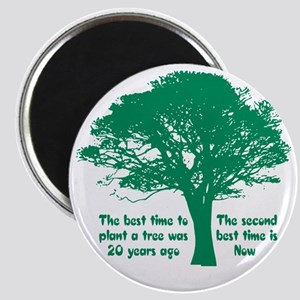 Plant a Tree Now Magnet