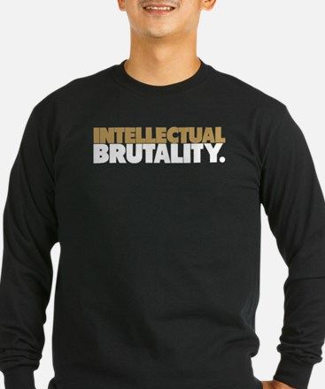 Intellectual Brutality (For Black Shirt) T