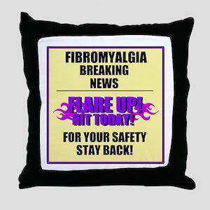 FIBROMYALGIA FLARE UP! Throw Pillow