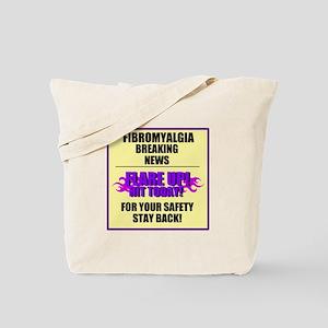 FIBROMYALGIA FLARE UP! Tote Bag