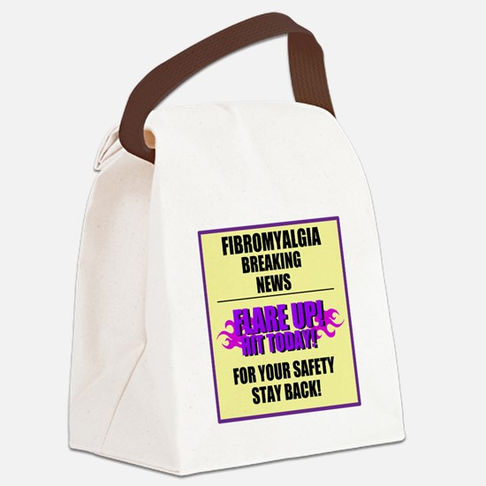 FIBROMYALGIA FLARE UP! Canvas Lunch Bag