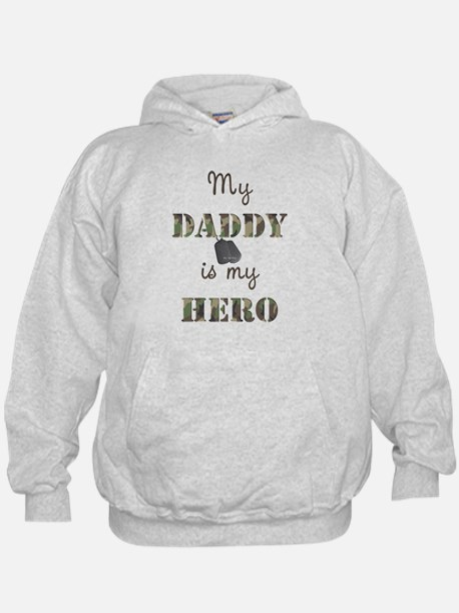 My Daddy Is My Hero Hoody