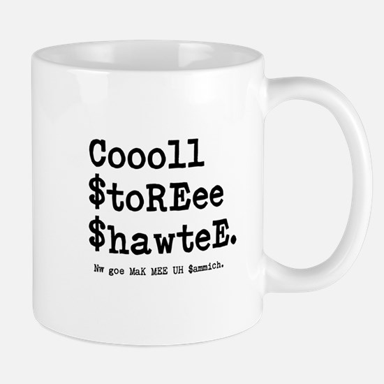 Coool Storee Shawtee Mugs
