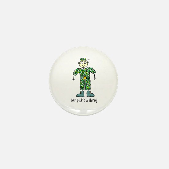 My Dad's a Hero Army Mini Button