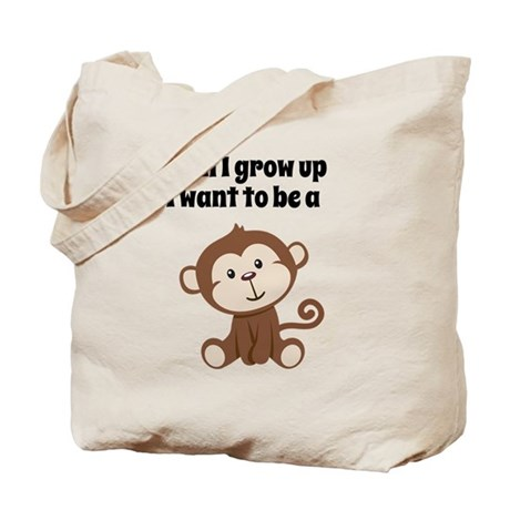 Grow Up to Be a Monkey Tote Bag