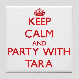 Keep Calm and Party with Tara Tile Coaster