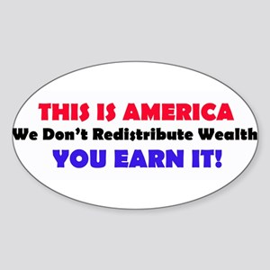 We Dont Redistribute Wealth Sticker