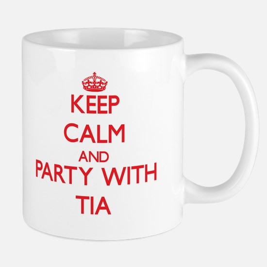 Keep Calm and Party with Tia Mugs