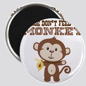 Please Dont Feed Monkey Magnet