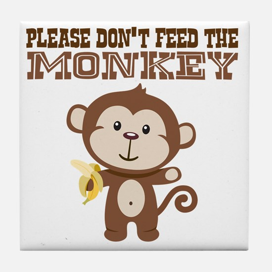 Please Dont Feed Monkey Tile Coaster