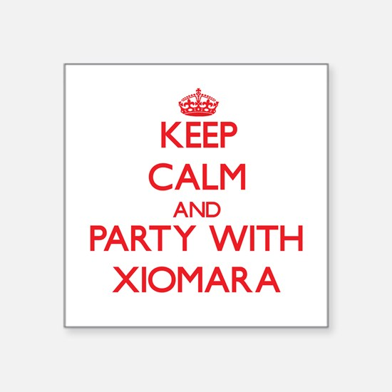 Keep Calm and Party with Xiomara Sticker