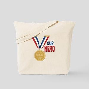 OUR HERO Tote Bag