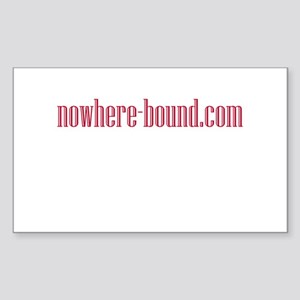 Nowhere Bound Rectangle Sticker