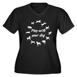 Play With Your Dog 3 Women's Plus Size V-Neck Dark