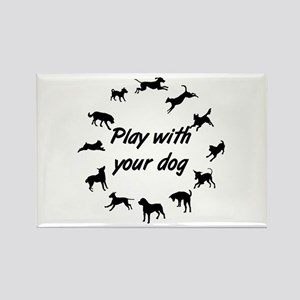 Play With Your Dog v3 Rectangle Magnet