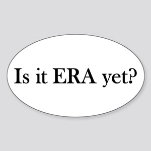 ERA? Sticker (Oval)