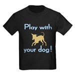 Play With Your Dog Kids Dark T-Shirt