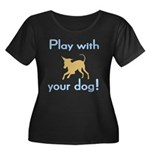 Play With Your Dog Women's Plus Size Scoop Neck Da