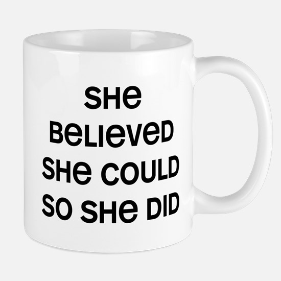 She Believed Small Mug