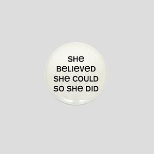 She Believed Mini Button